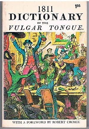 1811 Dictionary of the Vulgar tongue. A Dictionary of Buckish Slang, University Wit, and Pickpocket...