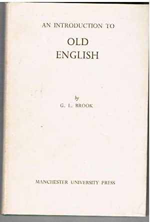 An Introduction to Old English.: BROOK, G. L.