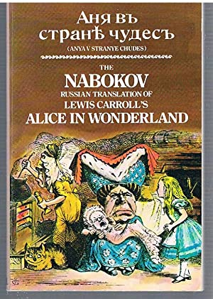 Alice's Adventures in Wonderland. Anya Ania v: CARROLL, NABOKOV Lewis