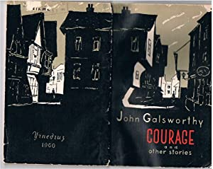 Courage and other stories (for Russian learners: GALSWORTHY, John (Ed.