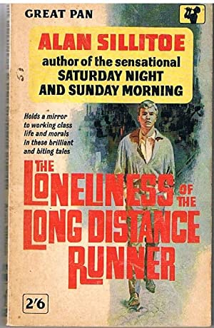 The Loneliness of the Long Distance Runner: Sillitoe, Alan
