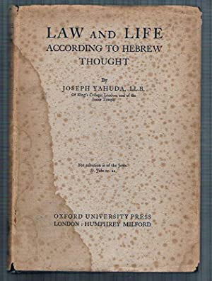 Law and Life According to Hebrew Thought.: YAHUDA, Joseph