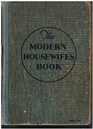 The Modern Housewife's Book (Aunt Kate's Cookery: SOUTER, Helen Greig