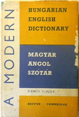 A Modern Hungarian-English Dictionary. Modern Magyar -: SINOR, Denis.