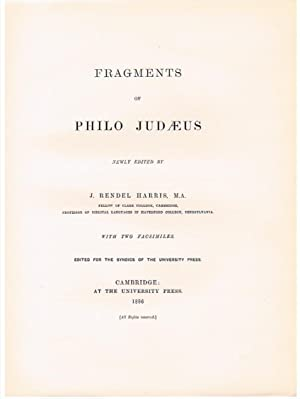 Fragments of Philo Judaeus. Newly edited. With two facsimiles. Edited for the Syndics of the Univ...