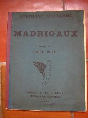 Madrigaux: Mallarmé Stéphane