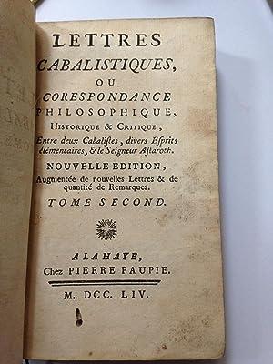 Lettres Cabalistiques, Ou Correspondance Philosophique, Historique &