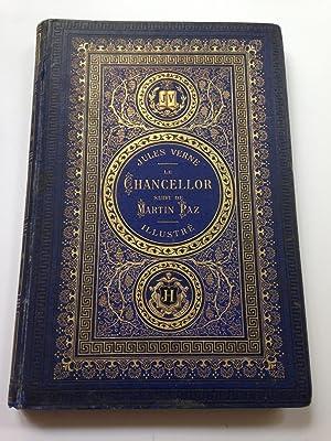 Le Chancellor, Suivi De Martin Paz: Verne Jules