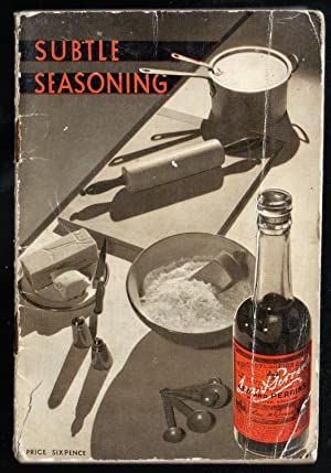 Subtle Seasoning - a Little Book of Recipes