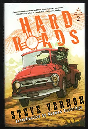 Hard Roads - a Gray Matter Novella 2