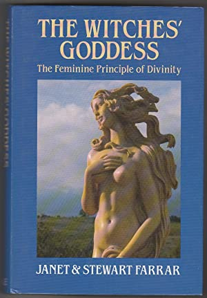 The Witches' Goddess - the Feminine Principle of Divinity