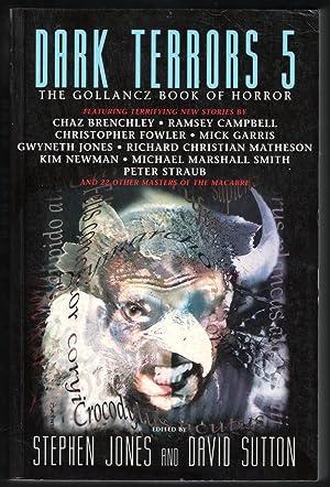 Dark Terrors 5: The Gollancz Book of: Stephen Jones and