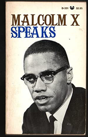 malcolm x writings speeches Exploring the writings of malcolm x hearing his analysis of both the autobiography and his understanding of the speeches malcolm x, in my opinion.