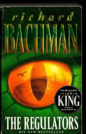 The Regulators: Richard Bachman (aka