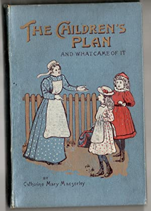 The Children's Plan and What Became of it