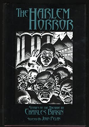 The Harlem Horror: Stories of the Macabre By Charles Birkin