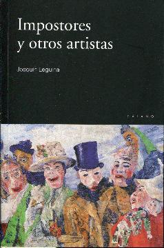 Impostores y otros artistas: Leguina, Joaquín