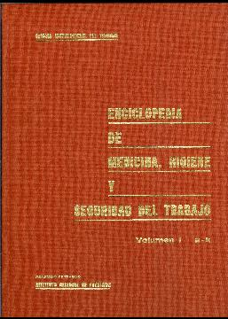 Enciclopedia de medicina, higiene y seguridad del trabajo. 2 tomos: Varios