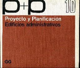 Proyecto y planificación. Número 10: Proyecto y planificación. Edificios ...