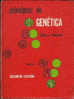 Principios de genética: Gardner, Eldon J