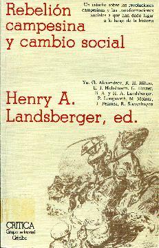 Rebelión campesina y cambio social. Prefacio de Robert W. Cox: Landsberger, Henry A. (editor)