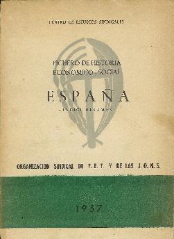Fichero de historia económico-social. España. Índice resumen: Centro de Estudios