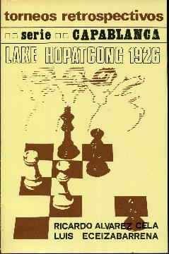 Torneos retrospectivos. Serie capablanca. Lake Hopatcong 1926: Álvarez Cela, Ricardo.