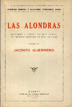 Las alondras. Comedieta lírica en dos actos,: Romero, Federico. Fernández-