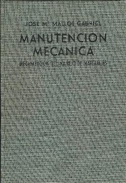 Manutención mecánica. Mecanización del manejo de materiales: Mallol Gabriel, José