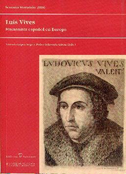 Luis Vives. Humanista español en Europa (Semana: López Vega, Antonio.