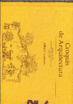 Croquis de Arquitectura. Apuntes de viaje por España, Portugal y Marruecos (1916- 1958): ...