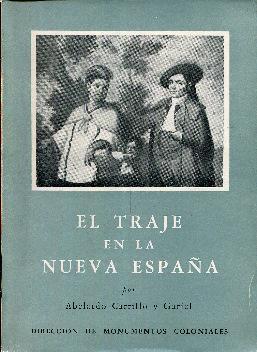 El traje en la Nueva España: Carrillo y Gariel,