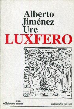 Luxfero: Jiménez Ure, Alberto