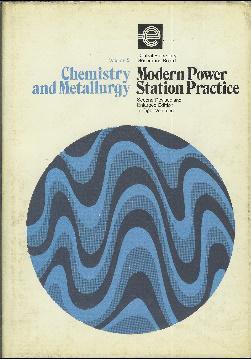 Modern power station practice. Volume 5. Chemistry: Varios