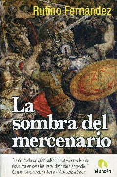 La sombra del mercenario: Fernández, Rufino