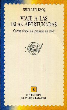 Viaje a las Islas Afortunadas. Cartas desde: Leclercq, Jules
