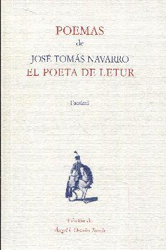Poemas de José Tomás Navarro, el poeta: Navarro, José Tomás