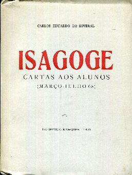Isagoge. Cartas aos alunos (marcço- julho 68): Soveral, Carlos Eduardo
