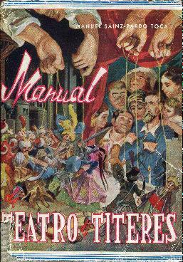 Manual de teatro de títeres: Sáinz- Pardo Toca,
