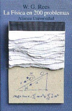 La Física en 200 (doscientos) problemas: Rees, W. G