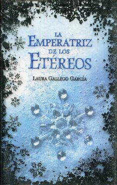 La emperatriz de los etéreos: Gallego García, Laura