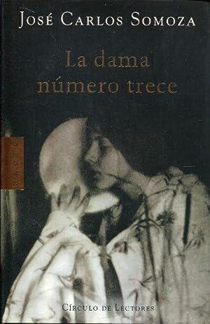 La dama número trece (13): Somoza, José Carlos