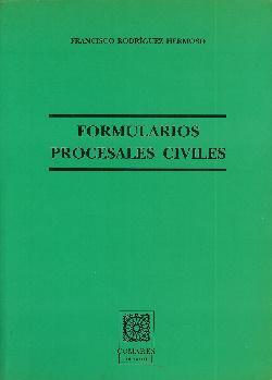 Formularios procesales civiles: Rodríguez Hermoso, Francisco