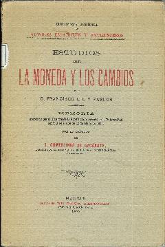 Estudios sobre la moneda y los cambios: Gil y Pablos, Francisco