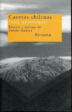 Cuentos chilenos (una antología): Varios. Rio, Ana