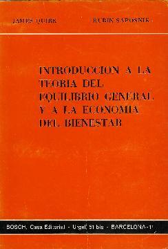 Introducción a la teoría del equilibrio general y a la economía del bienestar:...