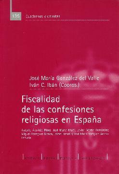 Fiscalidad de las confesiones religiosas en España: González del Valle,