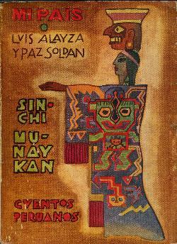 Sinchi Munaican (Mu- Naican) (Munaycan) (Mu- Naycan: Alayza, Luis. Soldan,