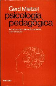Psicología pedagógica. Introducción para educadores y psicólogos: Mietzel, Gerd