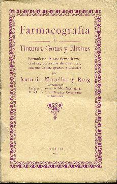 Farmacografía de tinturas, gotas y elixires: Novellas y Roig, Antonio